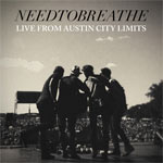 NEEDTOBREATHE, Live from Austin City Limits EP