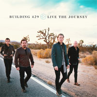 Building 429, Live The Journey