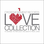 Love Collection: 14 Songs To Reflect On God's True Love