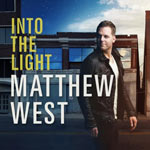 Matthew West, Into The Light