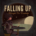 Falling Up, Midnight on Earthship