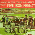 Five Iron Frenzy, Miniature Golf Courses of America Present...