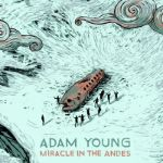 Adam Young, Miracle in the Andes: Uruguayan Air Force Flight 571