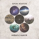 Open Heaven, Miracle Maker (Live)