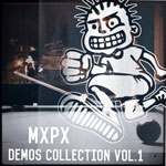 MxPx, Demos Collection, Vol. 1