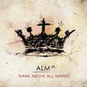 ALM:uk, Name Above All Names