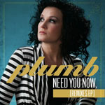Plumb, Need You Now (Remixes) EP