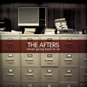 The Afters, Never Going Back To OK