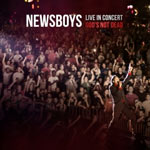 Newsboys, Newsboys: Live in Concert, God's Not Dead