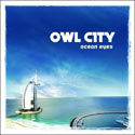 Owl City, Ocean Eyes