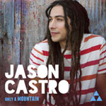 Jason Castro, Only A Mountain