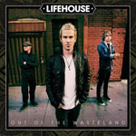 Lifehouse, Out of the Wasteland