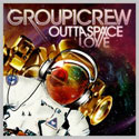 Group 1 Crew, Outta Space Love