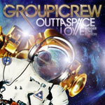 Group 1 Crew, Outta Space Love: Bigger Love Edition