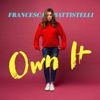 Francesca Battistelli, Own It