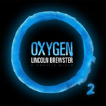 Lincoln Brewster, Oxygen: A Worship Album