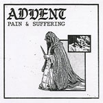 Advent, Pain & Suffering EP