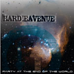 Hardie Avenue, Party At The End Of The World