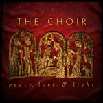 The Choir, Peace, Love and Light EP