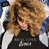 Blanca, Real Love EP