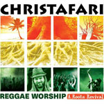 Christafari, Reggae Worship: A Roots Revival