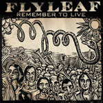 Flyleaf, Remember To Live EP
