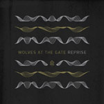 Wolves At The Gate, Reprise EP