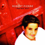 Robert Pierre, Inside Out