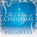 Various Artists, Shades Of Christmas: Jazz & Blues