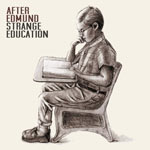 After Edmund, Strange Education EP