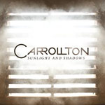 Carrollton, Sunlight And Shadows EP