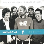 Switchfoot, The Best Yet: Tour Edition / Greatest Hits
