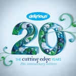 Delirious?, The Cutting Edge Years: 20th Anniversary Edition