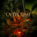 Overcome, The Great Campaign of Sabotage
