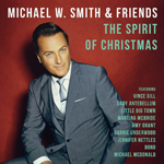 Michael W. Smith, Michael W. Smith & Friends: The Spirit of Christmas