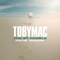 TobyMac, The St. Nemele Collab Sessions