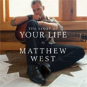 Matthew West, The Story of Your Life