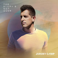 Jeremy Camp, The Story's Not Over