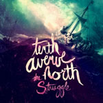 Tenth Avenue North, The Struggle