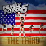 Family Force 5, The Third