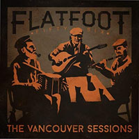 Flatfoot 56, The Vancouver Sessions EP