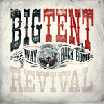 Big Tent Revival, The Way Back Home