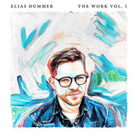 Elias Dummer, The Work, Vol. 1
