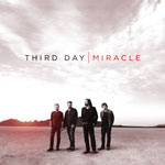 Third Day, Miracle
