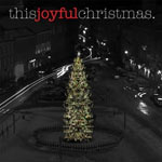 Various Artists, This Joyful Christmas - EP