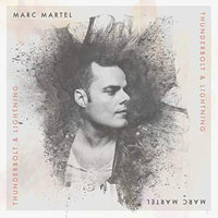 Marc Martel, Thunderbolt and Lightning