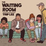 Trip Lee, The Waiting Room
