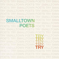 Smalltown Poets, Try - Single