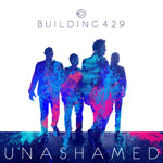 Building 429, Unashamed