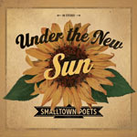 Smalltown Poets, Under The New Sun EP